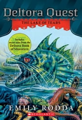 Deltora Quest #2: The Lake of Tears ebook by Emily Rodda