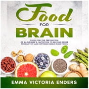 Food for Brain audiobook by Emma Victoria Enders