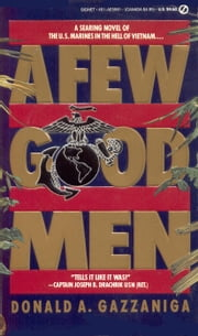 A Few Good Men ebook by Donald Gazzaniga