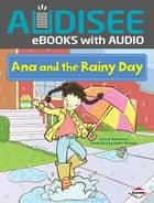 Ana and the Rainy Day ebook by Intuitive, Sara E. Hoffmann