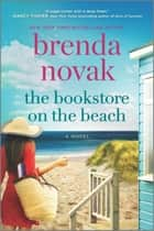 The Bookstore on the Beach - A Novel ebook by