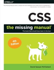 CSS: The Missing Manual ebook by David Sawyer McFarland