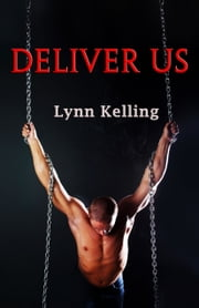 Deliver Us ebook by Lynn Kelling