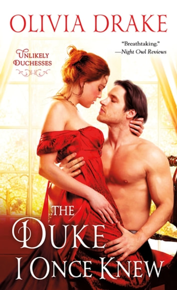 The Duke I Once Knew - Unlikely Duchesses ebook by Olivia Drake