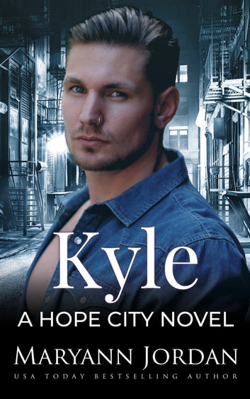 Kyle ebook by Maryann Jordan,Hopeful Heroes