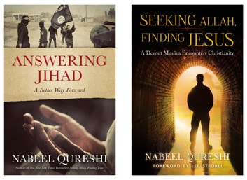 Answering Jihad and Seeking Allah, Finding Jesus Collection ebook by Nabeel Qureshi