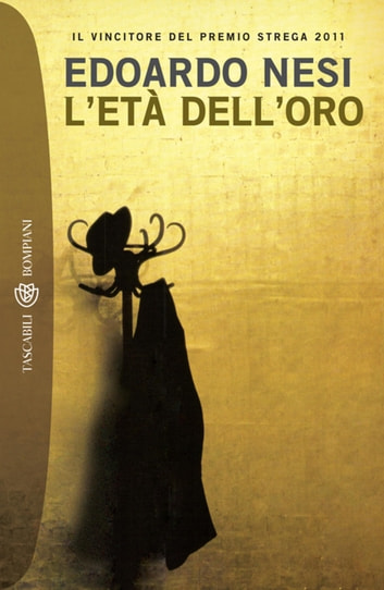 L'età dell'oro ebook by Edoardo Nesi