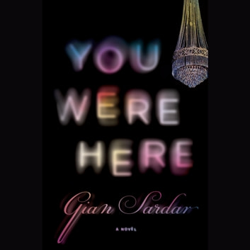 You Were Here audiobook by Gian Sardar
