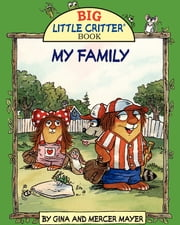 Mercer Mayer's MY FAMILY ebook by FastPencil Premiere