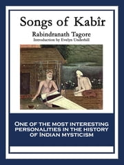 Songs of Kabîr ebook by Rabindranath Tagore