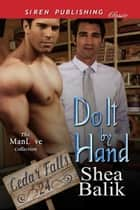 Do It by Hand ebook by Shea Balik