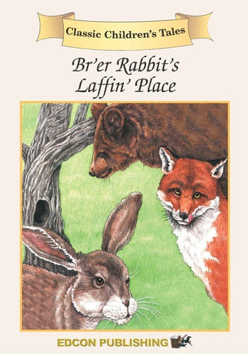 Br'er Rabbit - Classic Children's Tales ebook by Imperial Players