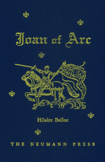 Joan of Arc ebook by Hilaire Belloc