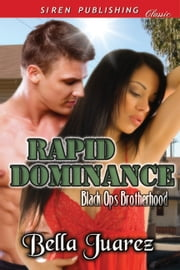 Rapid Dominance ebook by Bella Juarez