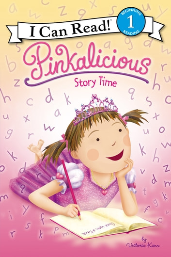Pinkalicious: Story Time ebook by Victoria Kann