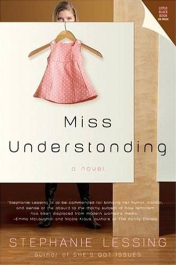 Miss Understanding ebook by Stephanie Lessing