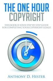 The One Hour Copyright ebook by Anthony Hester