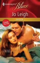 Shiver ebook by Jo Leigh