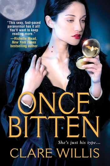 Once Bitten ebook by Clare Willis