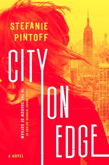 City on Edge - A Novel ebook by Stefanie Pintoff