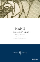 Il professor Unrat (L'Angelo Azzurro) ebook by Heinrich Mann