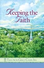 Keeping the Faith ebook by Pam Hanson,Barbara Andrews