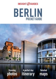 Insight Guides: Pocket Berlin ebook by APA Publications Limited