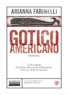 Gotico americano eBook by Arianna Farinelli