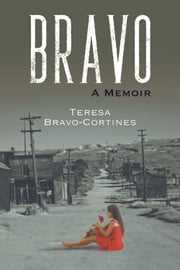 Bravo - A Memoir ebook by Teresa Bravo-Cortines