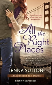 All the Right Places ebook by Jenna Sutton
