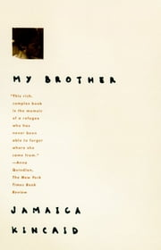 My Brother ebook by Jamaica Kincaid
