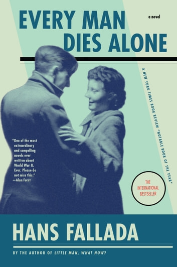 Every Man Dies Alone ebook by Hans Fallada