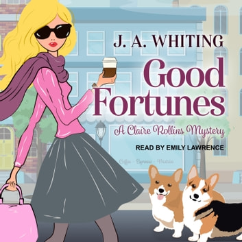 Good Fortunes audiobook by J. A. Whiting