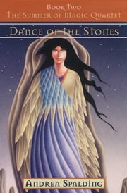 Dance of the Stones ebook by Andrea Spalding