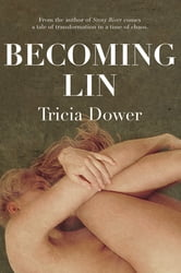 Becoming Lin ebook by Tricia Dower