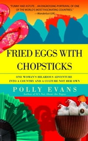 Fried Eggs with Chopsticks ebook by Polly Evans