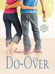 The Do-Over ebook by Annie J. Kribs