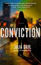 Conviction - A Rebekah Roberts Novel ebook by Julia Dahl