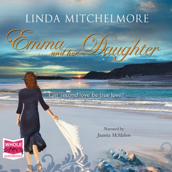Emma and her Daughter audiobook by Linda Mitchelmore