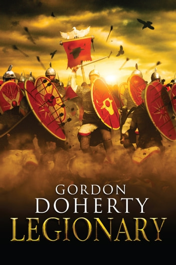 Legionary (Legionary 1) ebook by Gordon Doherty