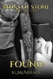 Found - Books Of Stone, #1 ebook by B.L. Brunnemer