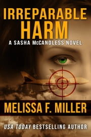 Irreparable Harm - (Sasha McCandless No. 1) ebook by Melissa F. Miller