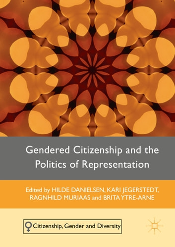 Gendered Citizenship and the Politics of Representation ebook by Brita Ytre-Arne,Kari Jegerstedt