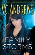 Family Storms ebook by V.C. Andrews