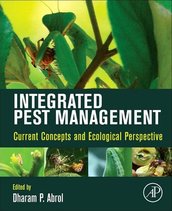 Integrated Pest Management - Current Concepts and Ecological Perspective ebook by
