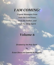 I Am Coming, Volume 6 ebook by Susan Davis