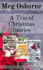 A Trio of Christmas Stories: Three Pride and Prejudice Variation Novellas ebook by
