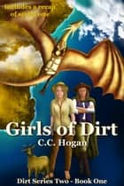 Girls of Dirt ebook by CC Hogan