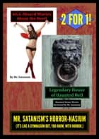 Mr. Satanism's Horror-nasium ebook by Mr. Satanism