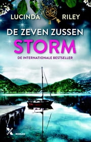 Storm ebook by Lucinda Riley, Dieuwke van der Veen, Erica Disco,...